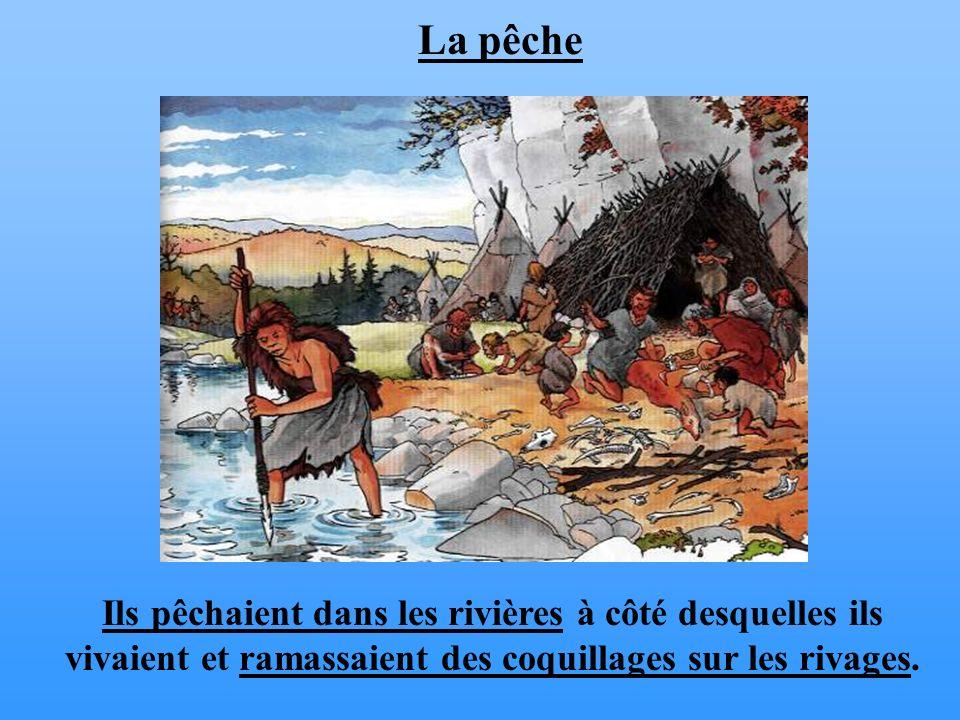 La pêche Ils pêchaient dans les rivières à côté desquelles ils vivaient et ramassaient des coquillages sur les rivages.