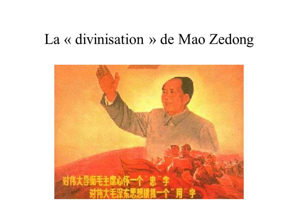 La « divinisation » de Mao Zedong