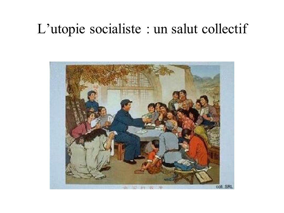 L'utopie socialiste : un salut collectif