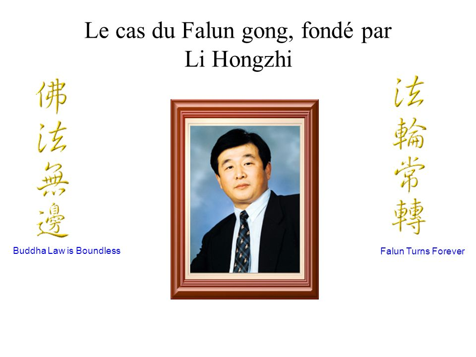 Le cas du Falun gong, fondé par Li Hongzhi