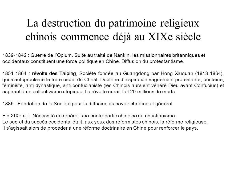 La destruction du patrimoine religieux chinois commence déjà au XIXe siècle