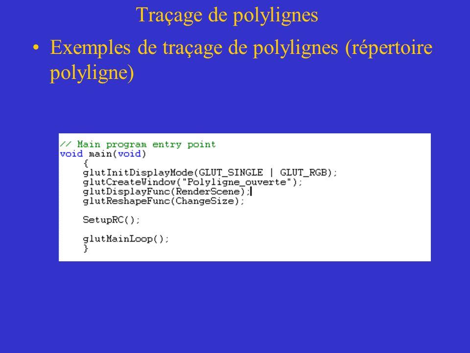 Traçage de polylignes Exemples de traçage de polylignes (répertoire polyligne)