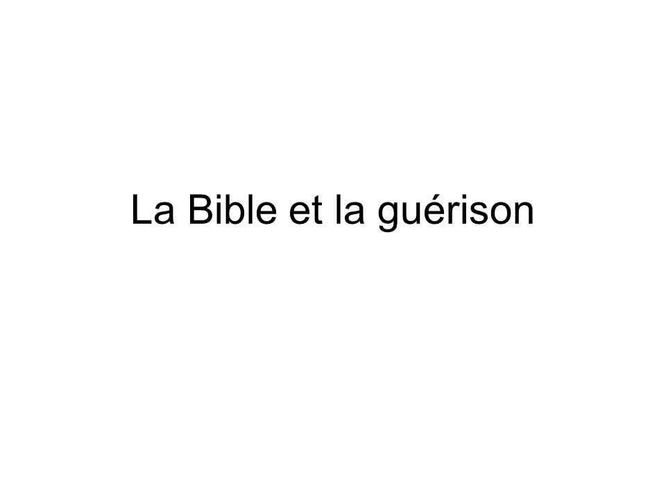 La Bible et la guérison