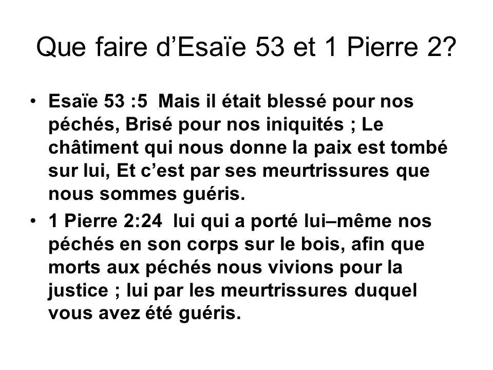 Que faire d'Esaïe 53 et 1 Pierre 2