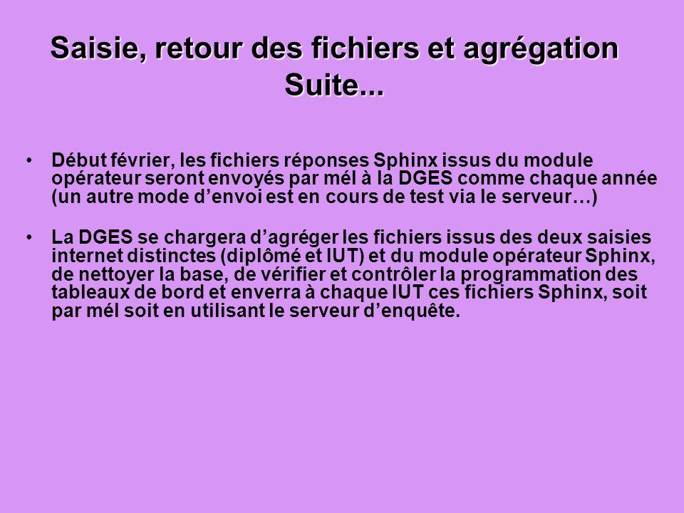 Saisie, retour des fichiers et agrégation Suite...