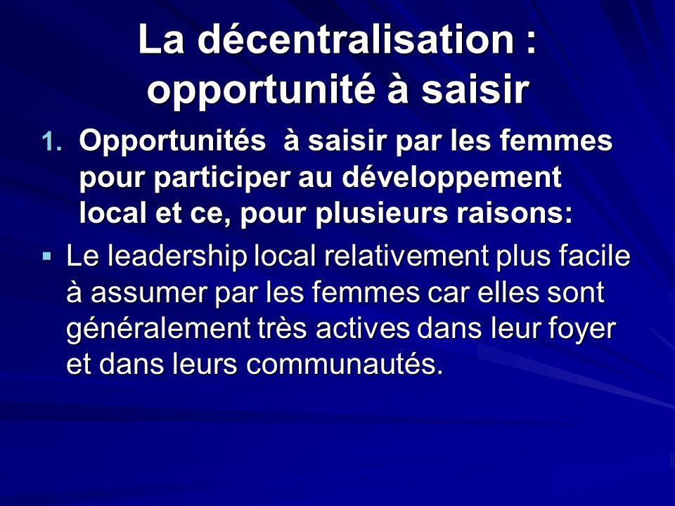 La décentralisation : opportunité à saisir
