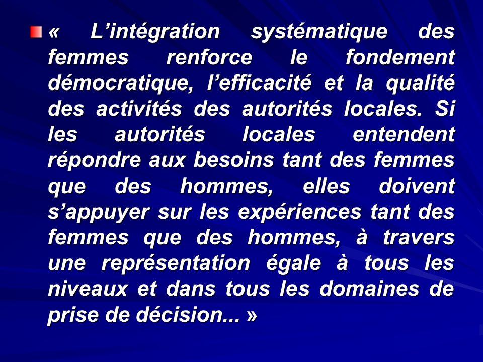 « L'intégration systématique des femmes renforce le fondement démocratique, l'efficacité et la qualité des activités des autorités locales.