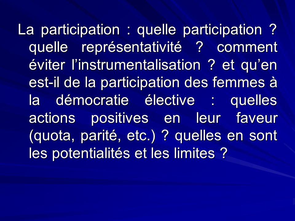 La participation : quelle participation. quelle représentativité
