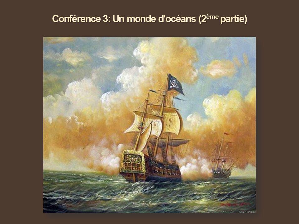 Conférence 3: Un monde d océans (2ème partie)