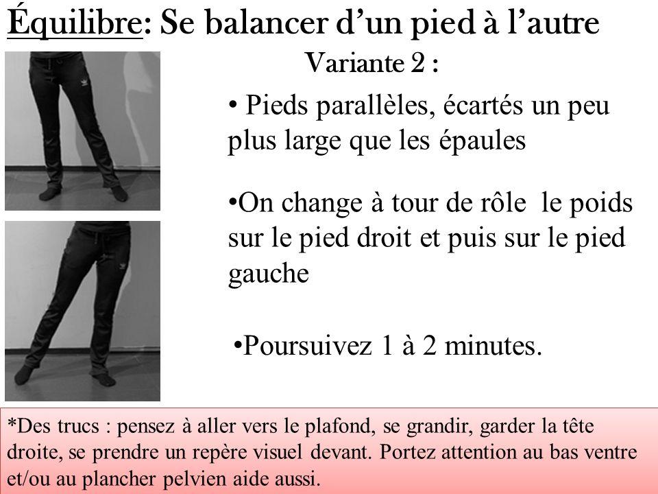 Équilibre: Se balancer d'un pied à l'autre