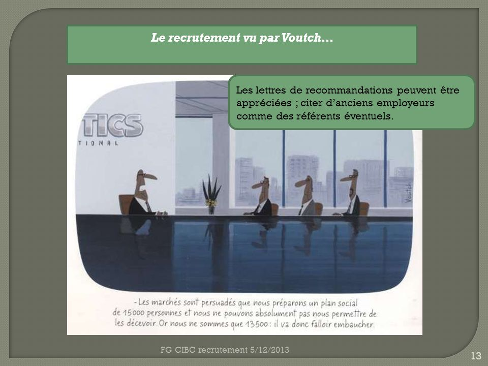 Le recrutement vu par Voutch…
