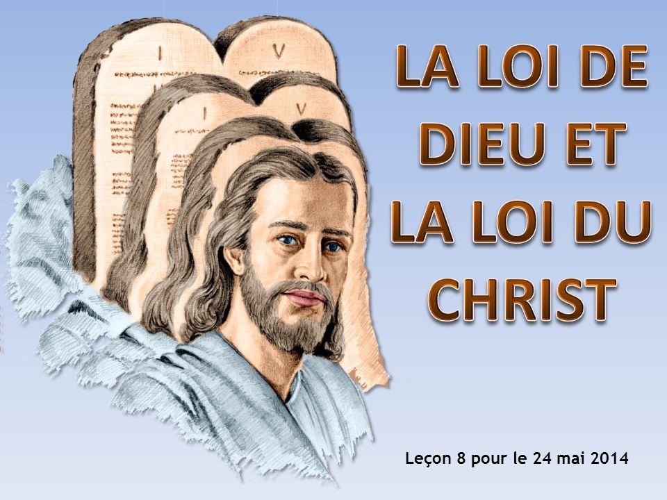 LA LOI DE DIEU ET LA LOI DU CHRIST