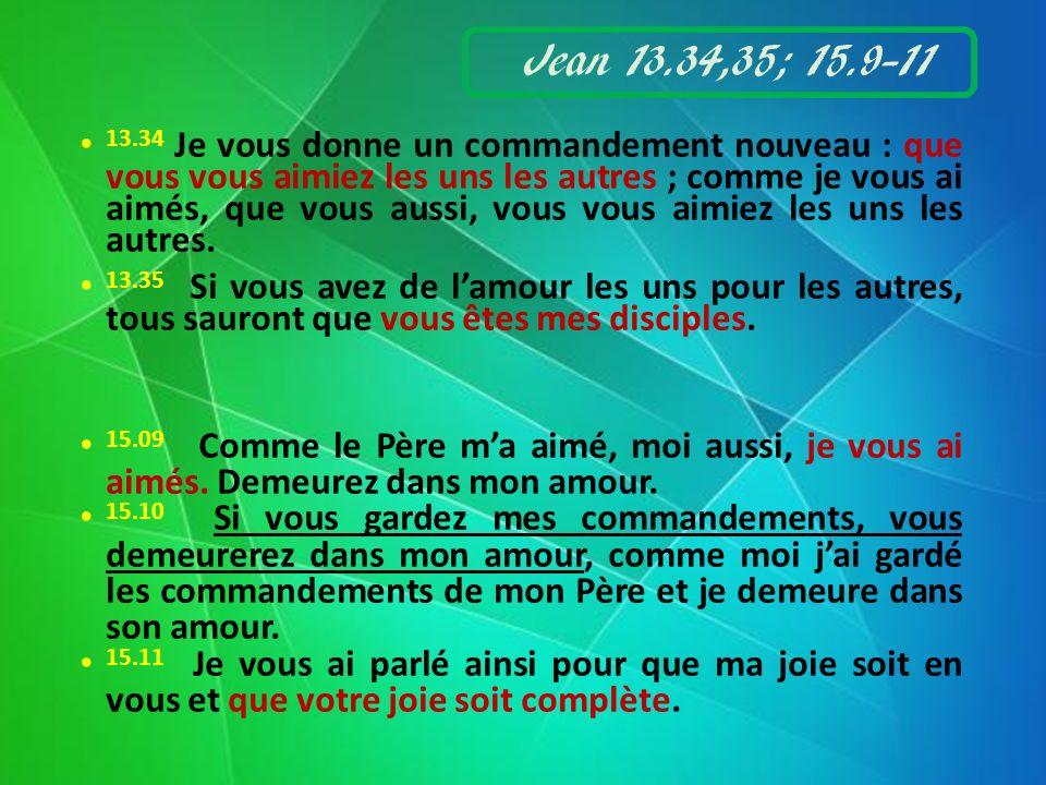Jean 13.34,35; 15.9-11