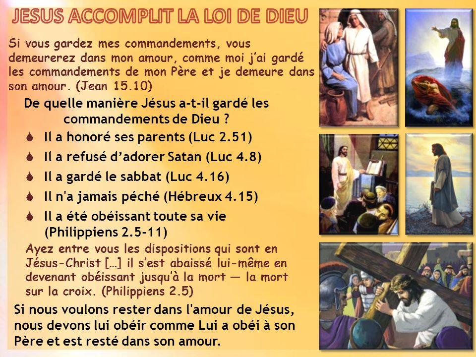 JESUS ACCOMPLIT LA LOI DE DIEU