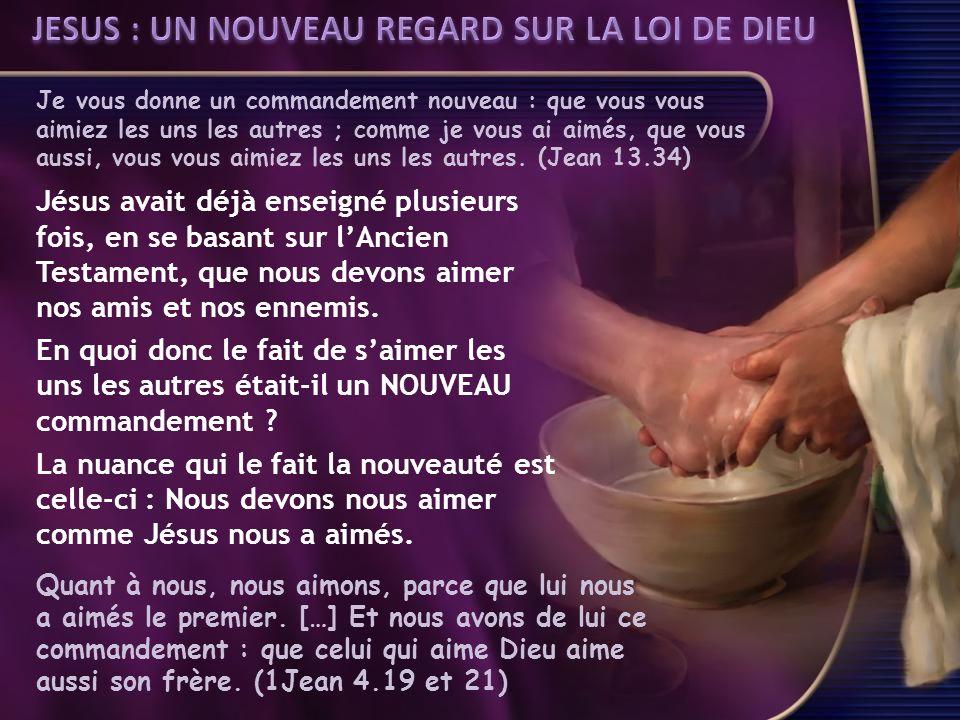 JESUS : UN NOUVEAU REGARD SUR LA LOI DE DIEU