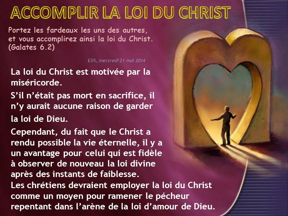 ACCOMPLIR LA LOI DU CHRIST