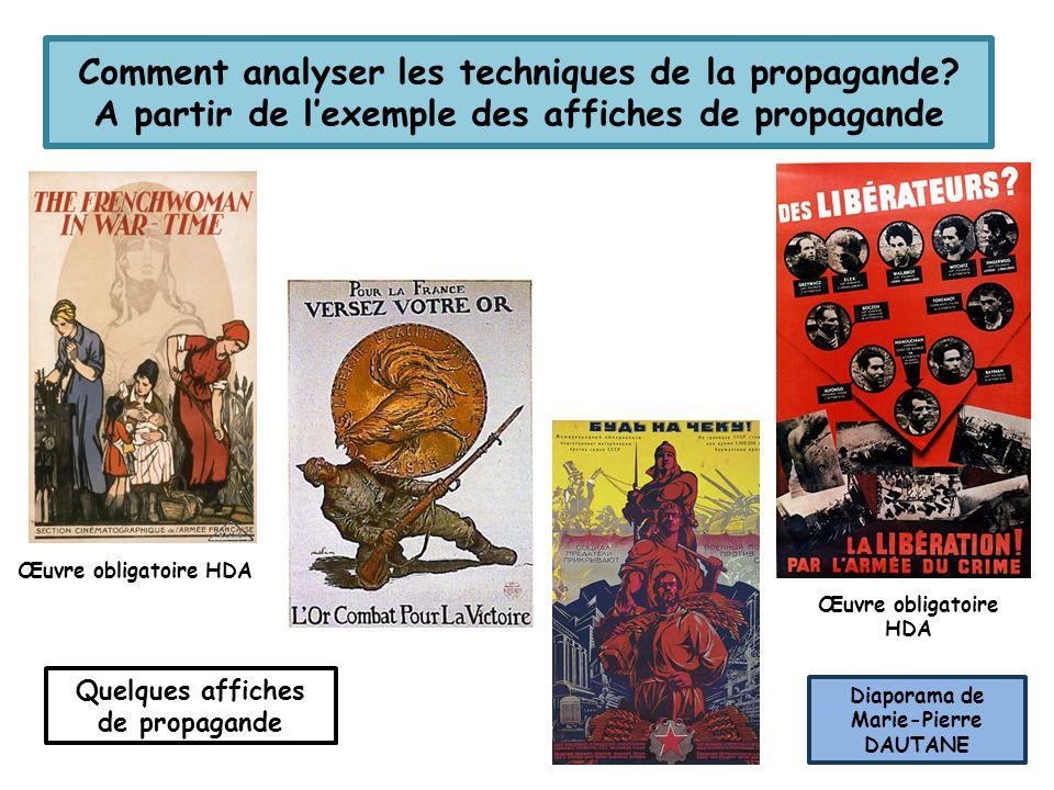 Quelques affiches de propagande Diaporama de Marie-Pierre DAUTANE