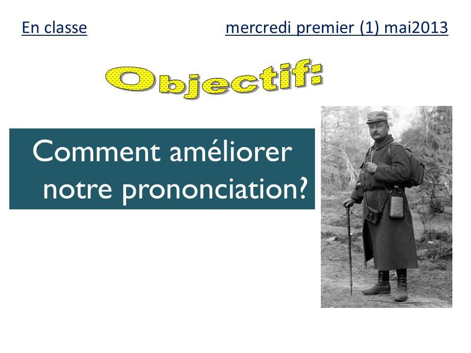 Comment améliorer notre prononciation