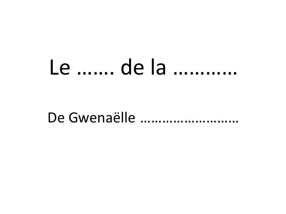 De Gwenaëlle ………………………