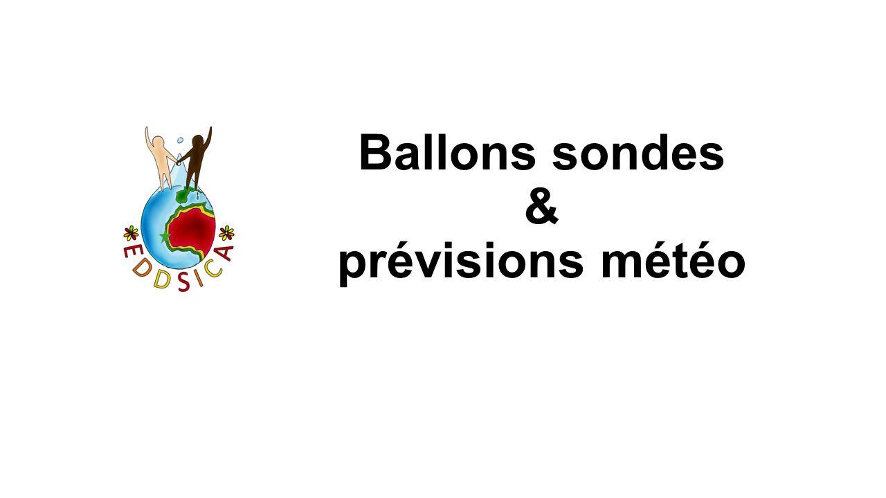 Ballons sondes & prévisions météo