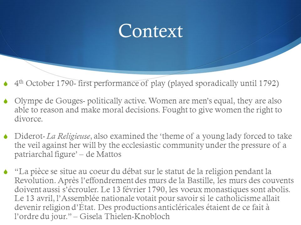 Context 4th October 1790- first performance of play (played sporadically until 1792)