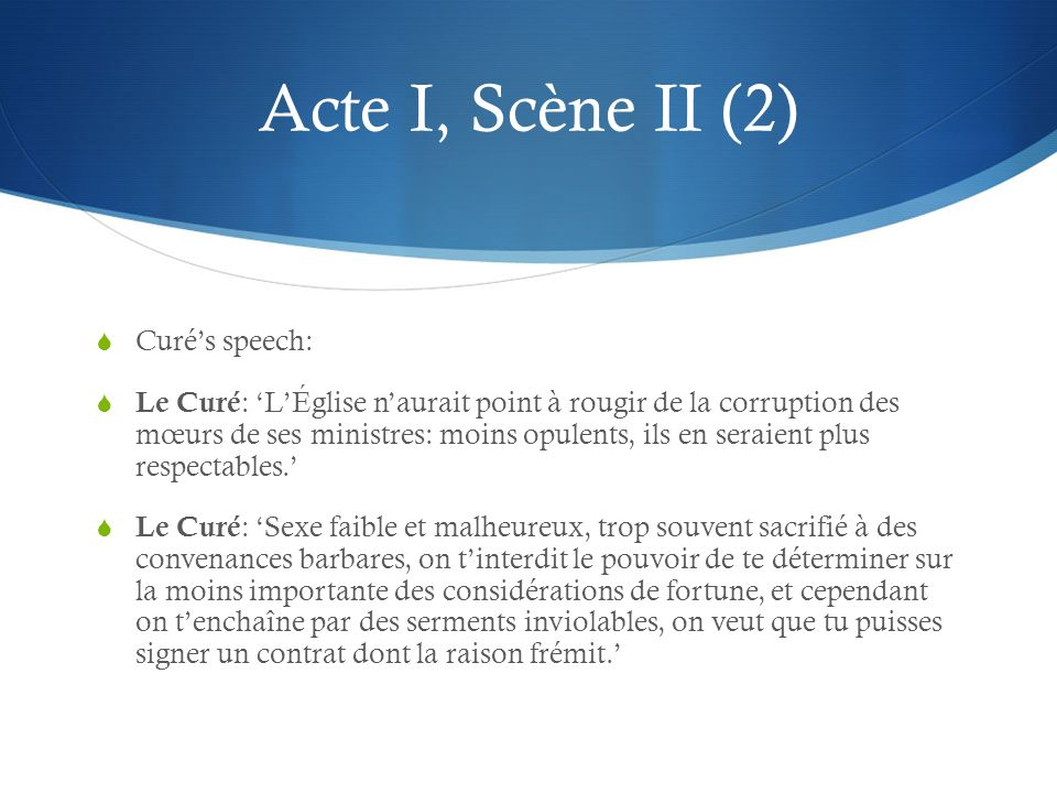 Acte I, Scène II (2) Curé's speech: