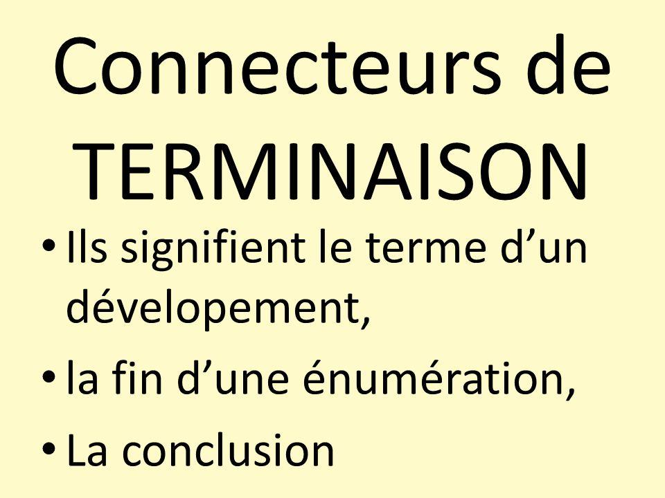 Connecteurs de TERMINAISON