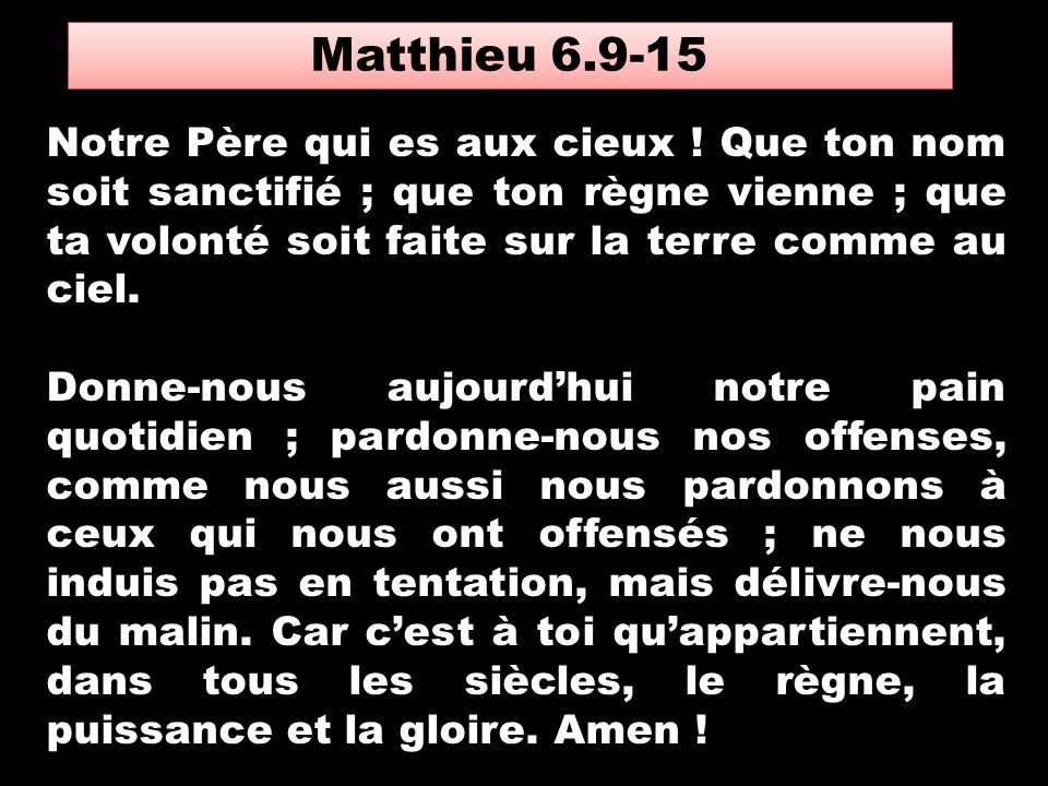 Matthieu 6.9-15