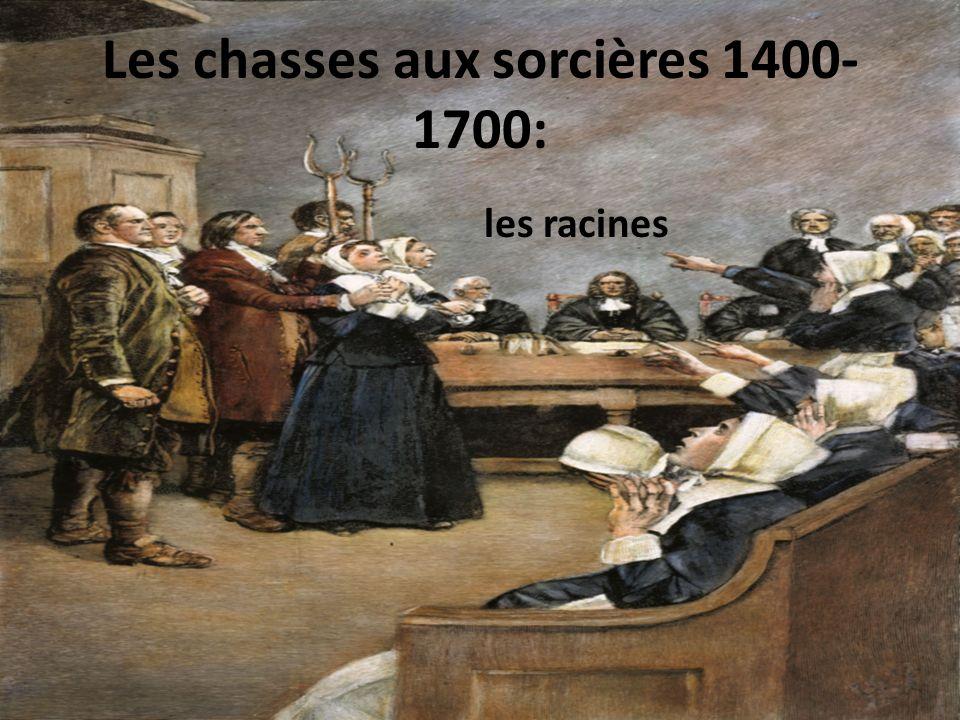 Les chasses aux sorcières 1400-1700: