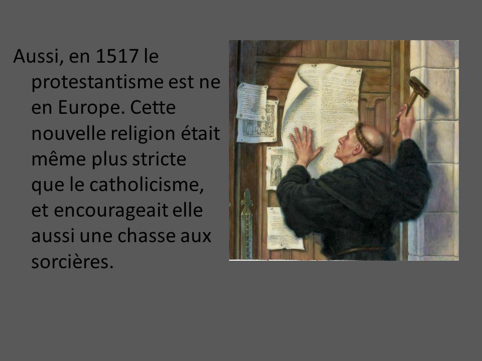 Aussi, en 1517 le protestantisme est ne en Europe