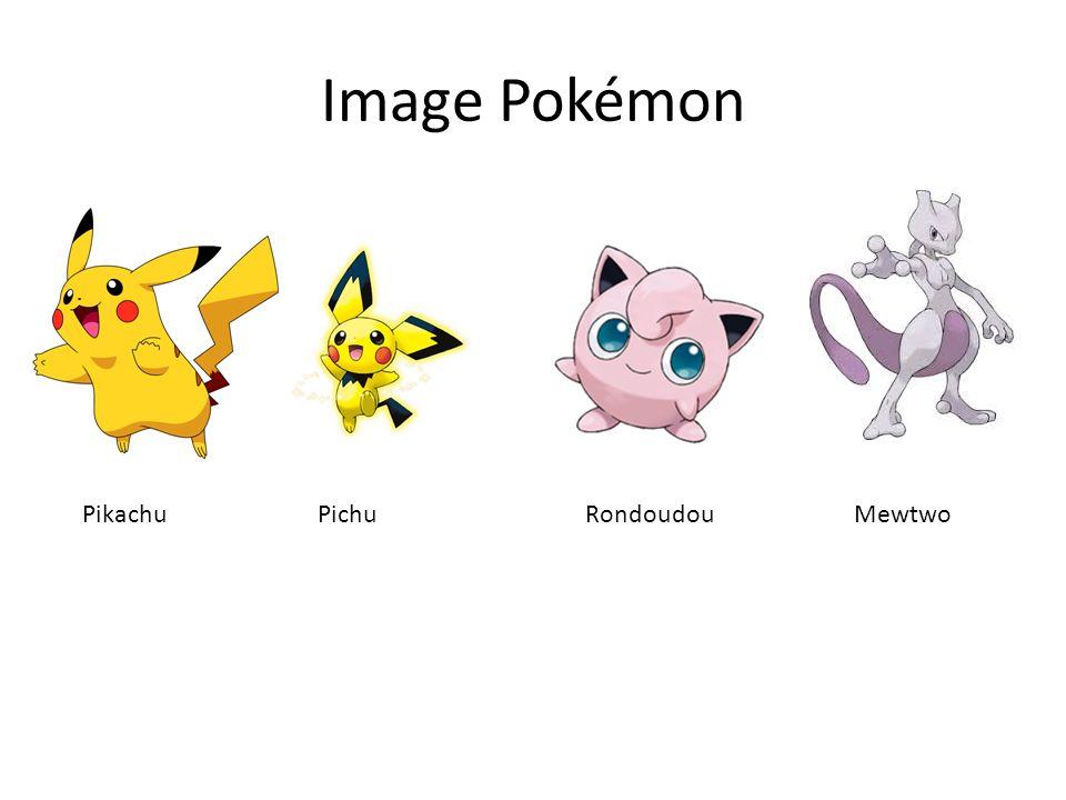 Image Pokémon Pikachu Pichu Rondoudou Mewtwo