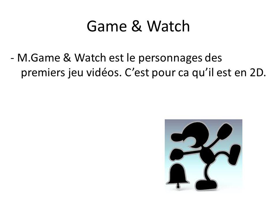 Game & Watch - M.Game & Watch est le personnages des premiers jeu vidéos.