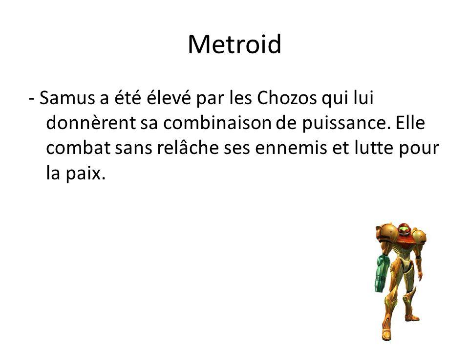 Metroid - Samus a été élevé par les Chozos qui lui donnèrent sa combinaison de puissance.