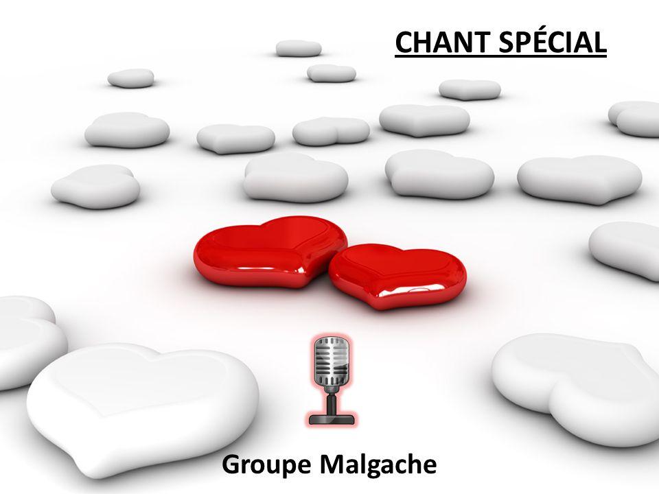 CHANT SPÉCIAL Groupe Malgache