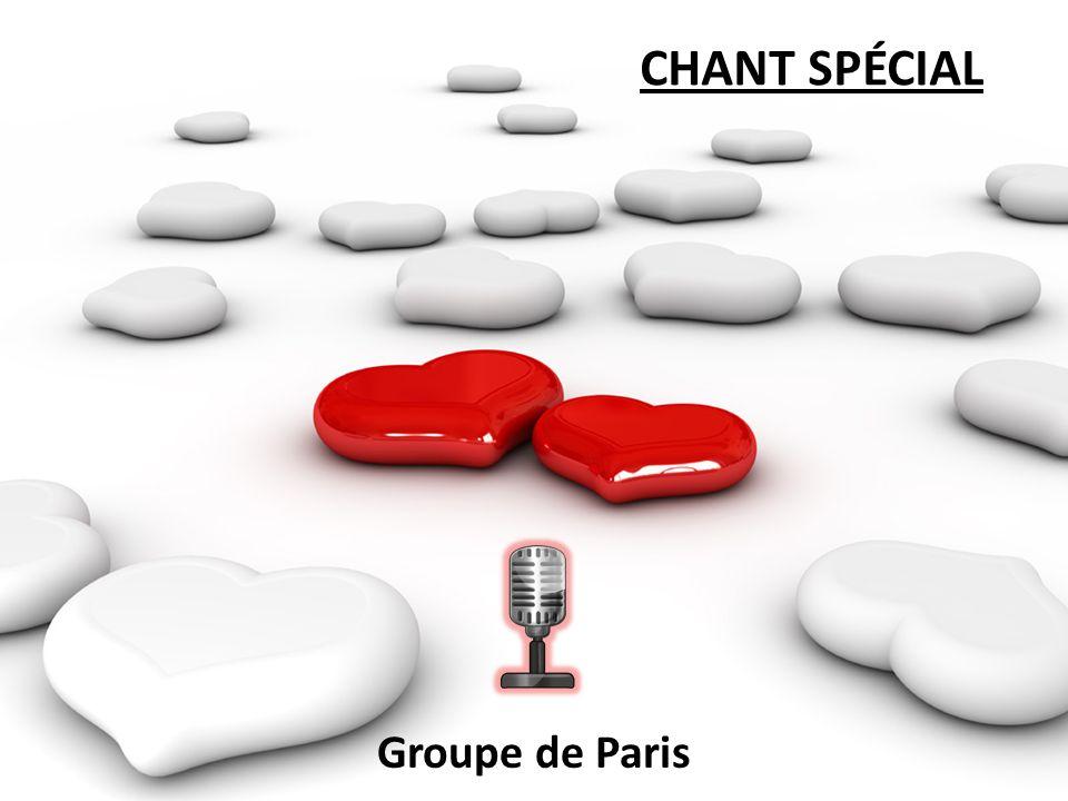 CHANT SPÉCIAL Groupe de Paris