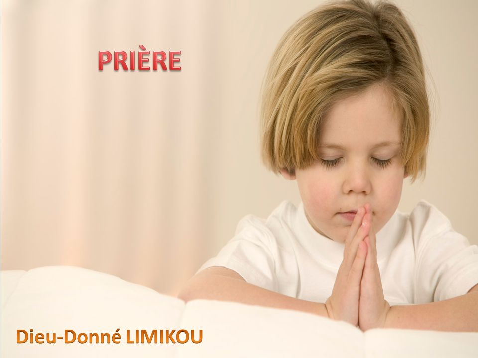 PRIÈRE Dieu-Donné LIMIKOU