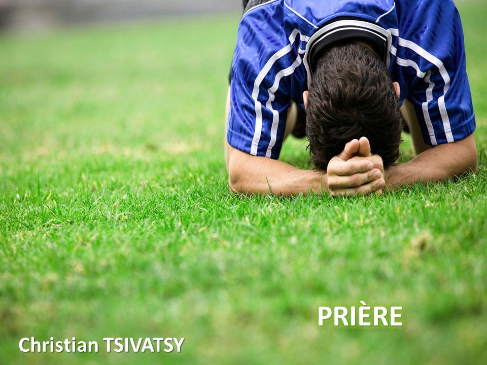 PRIÈRE Christian TSIVATSY