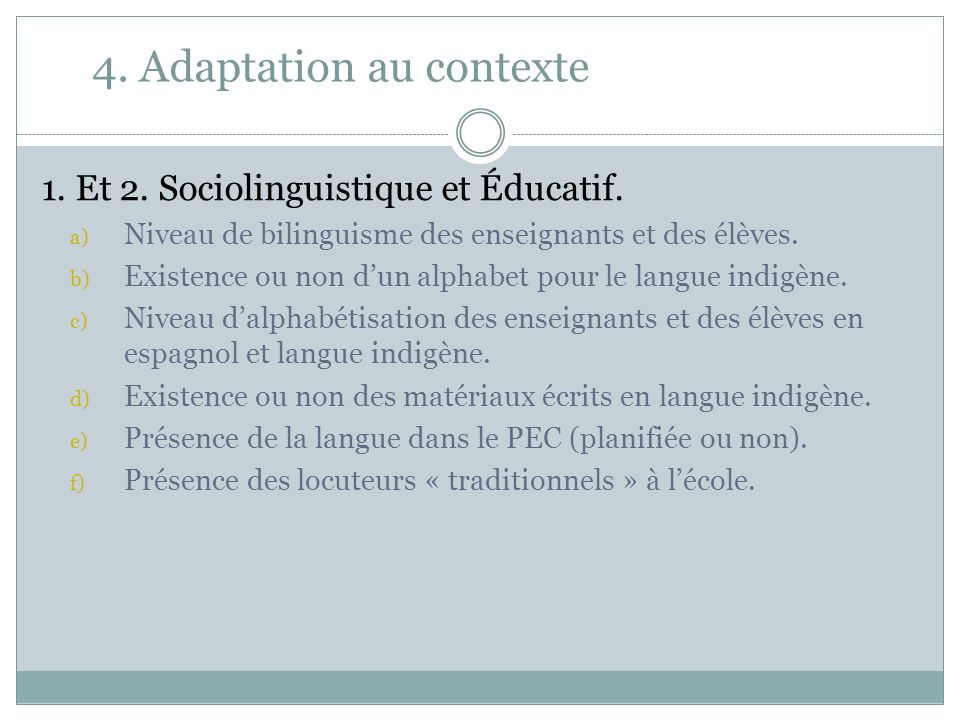 4. Adaptation au contexte