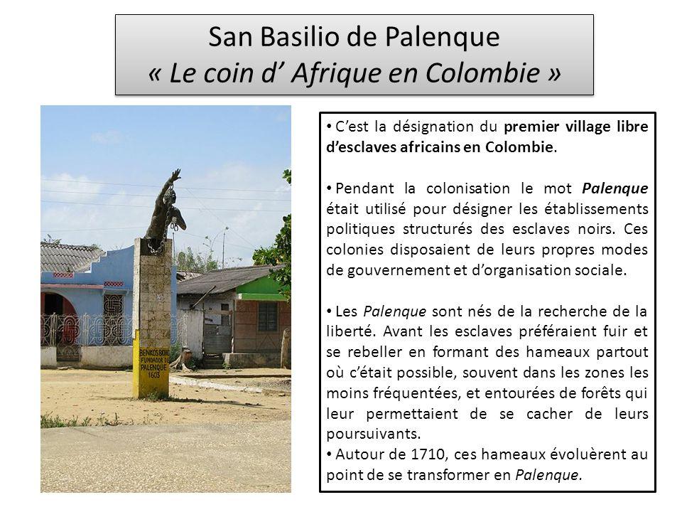 San Basilio de Palenque « Le coin d' Afrique en Colombie »