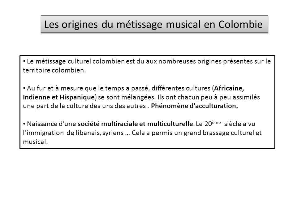 Les origines du métissage musical en Colombie