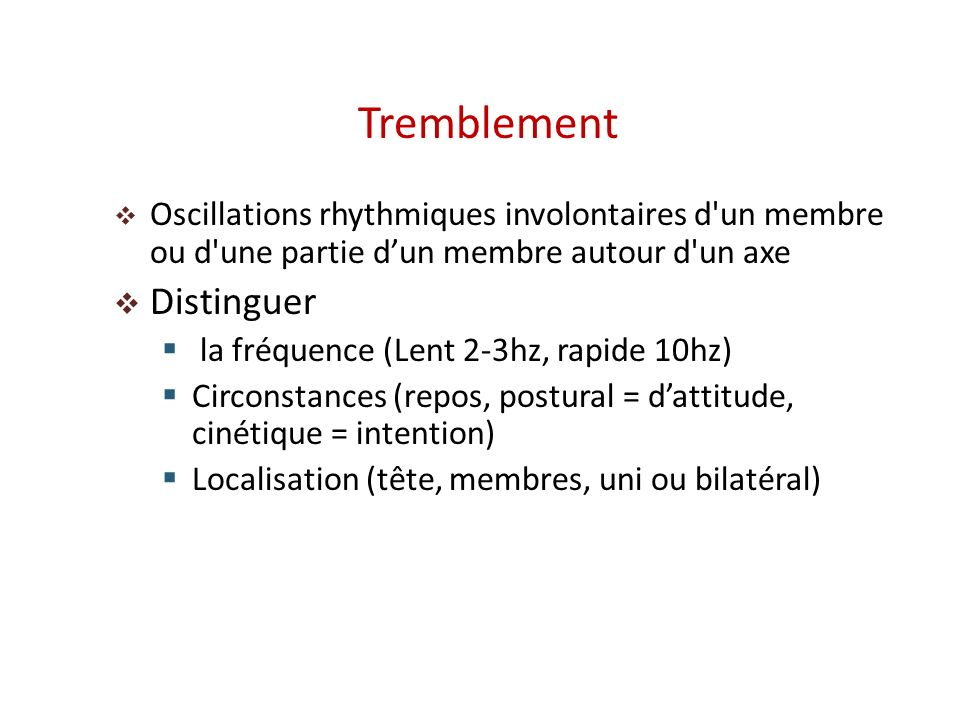 Tremblement Distinguer