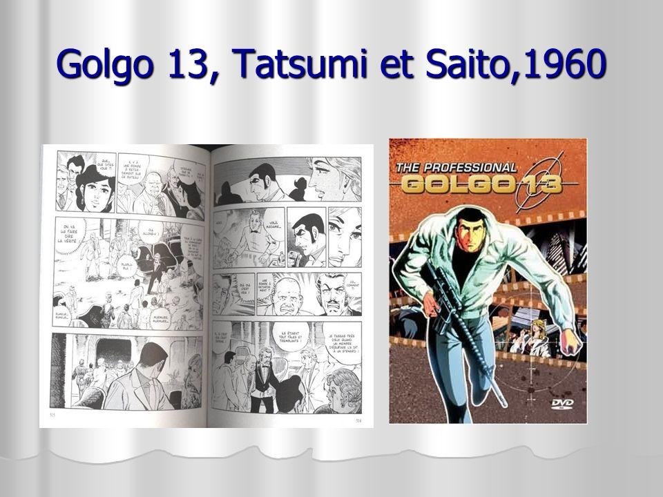 Golgo 13, Tatsumi et Saito,1960