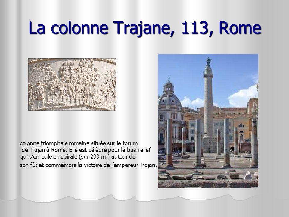 La colonne Trajane, 113, Rome