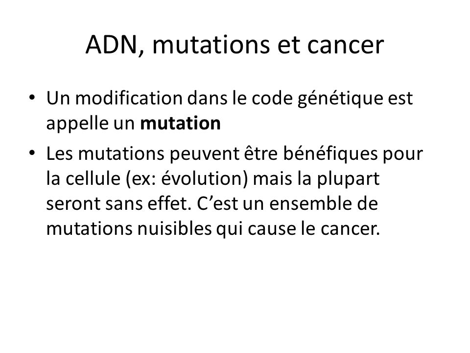 ADN, mutations et cancer
