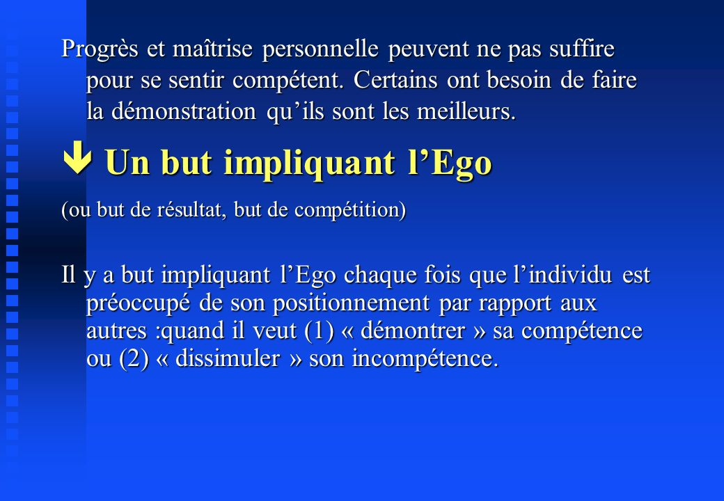  Un but impliquant l'Ego