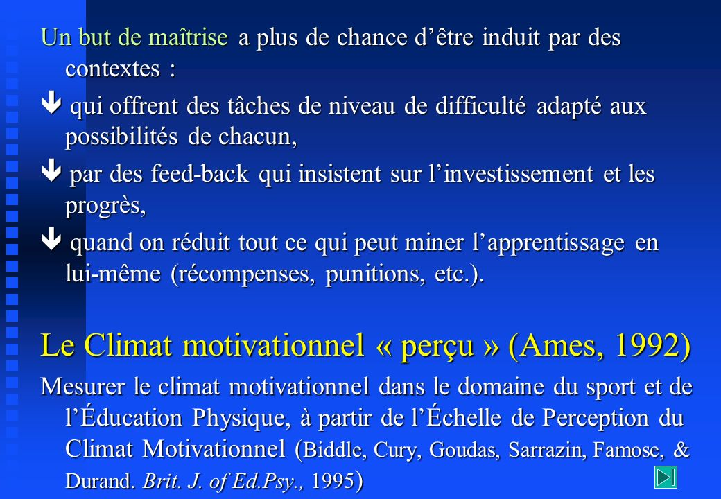 Le Climat motivationnel « perçu » (Ames, 1992)