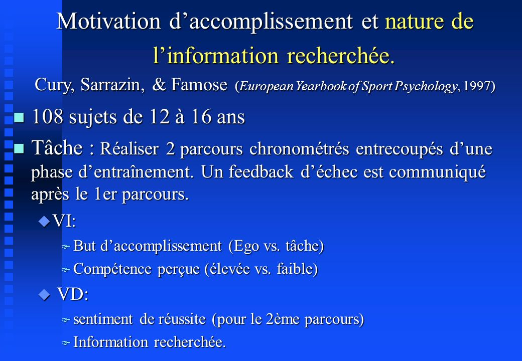 Motivation d'accomplissement et nature de l'information recherchée.