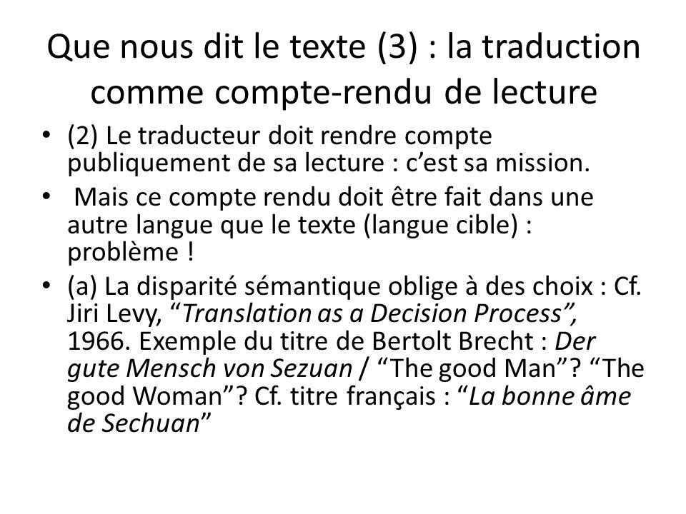 Que nous dit le texte (3) : la traduction comme compte-rendu de lecture