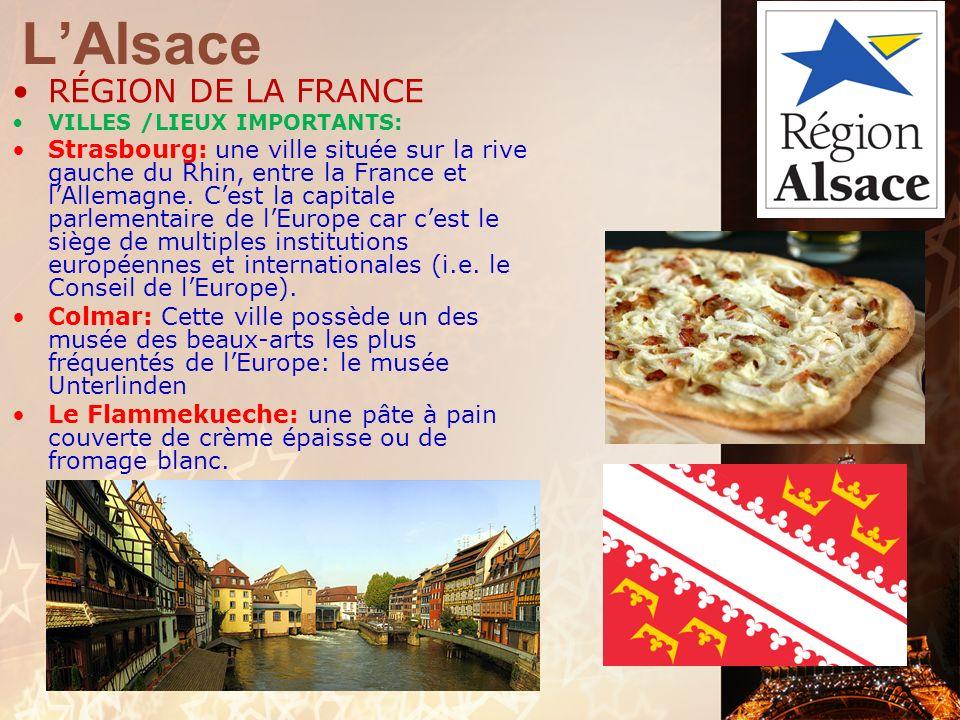 L'Alsace RÉGION DE LA FRANCE
