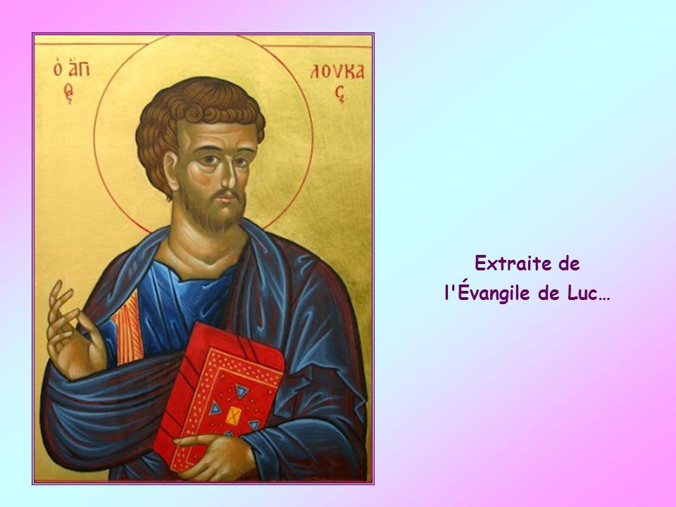 Extraite de l Évangile de Luc…
